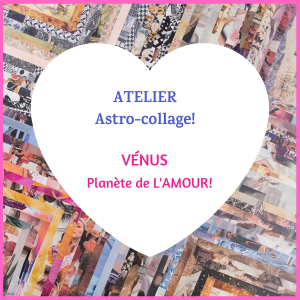 Atelier astro-collage vénus