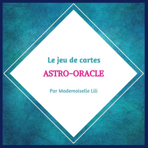 Jeu de cartes Astro-Oracle par Mademoiselle Lili