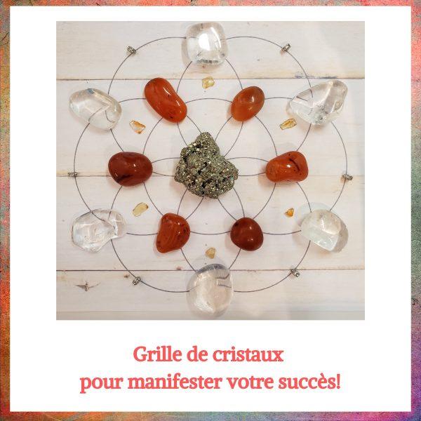 Grille de cristaux pour manifester le succès