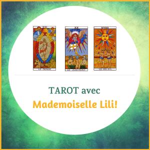 Tarot avec Mademoiselle Lili