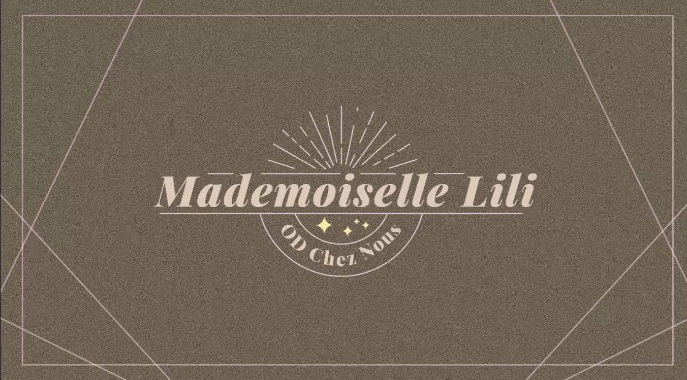Mademoiselle lili et od chez nous